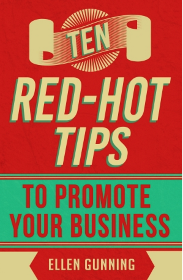 Ten Red Hot Tips To Promote Your Business